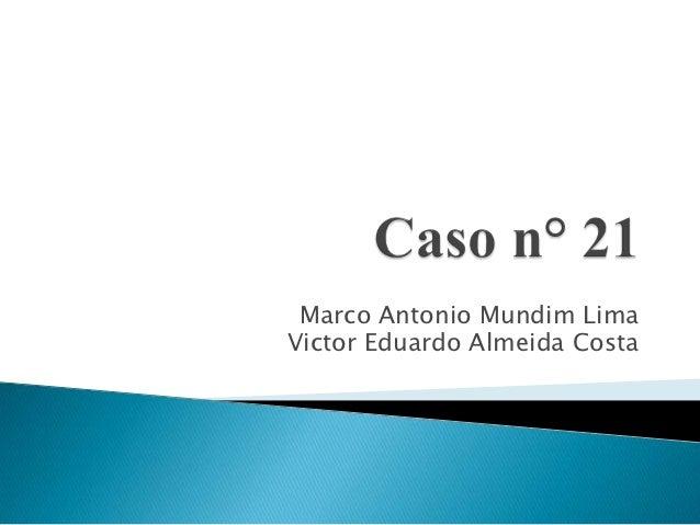 Marco Antonio Mundim LimaVictor Eduardo Almeida Costa