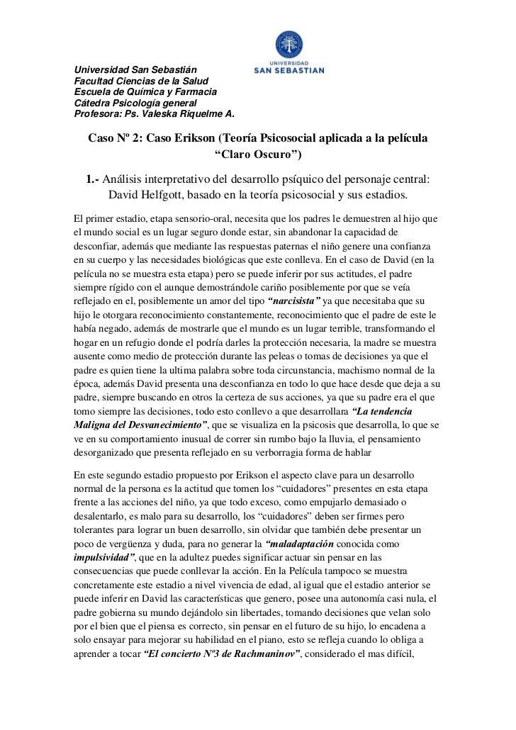 Universidad San SebastiánFacultad Ciencias de la SaludEscuela de Química y FarmaciaCátedra Psicología generalProfesora: Ps...
