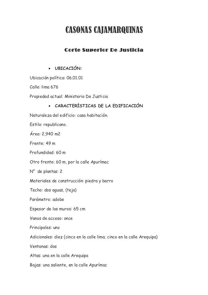 CASONAS CAJAMARQUINAS                   Corte Superior De Justicia          •   UBICACIÓN:Ubicación política: 06.01.01Call...
