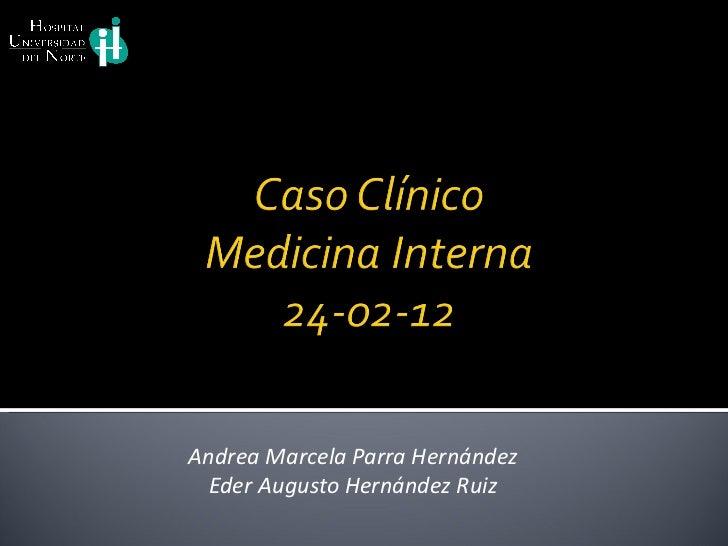 Andrea Marcela Parra Hernández Eder Augusto Hernández Ruiz