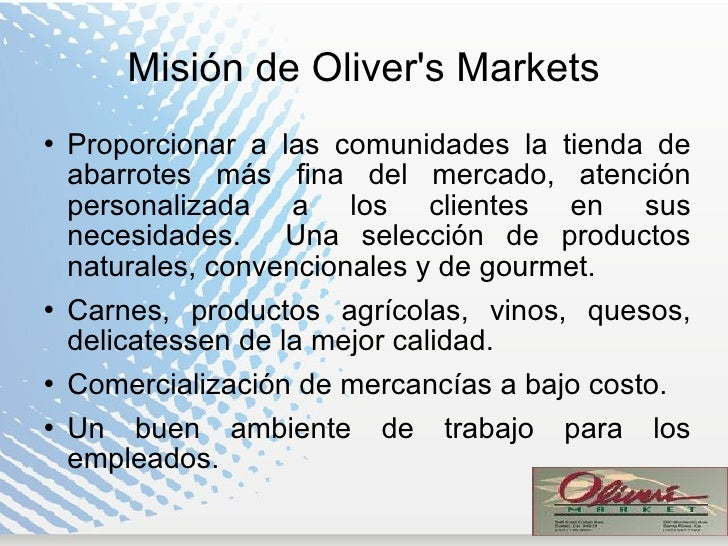mision y vision olivers markets One more mission: oliver north returns to vietnam [oliver north, david roth] on  and hence the title to the book, with mission being incorporated in the name.