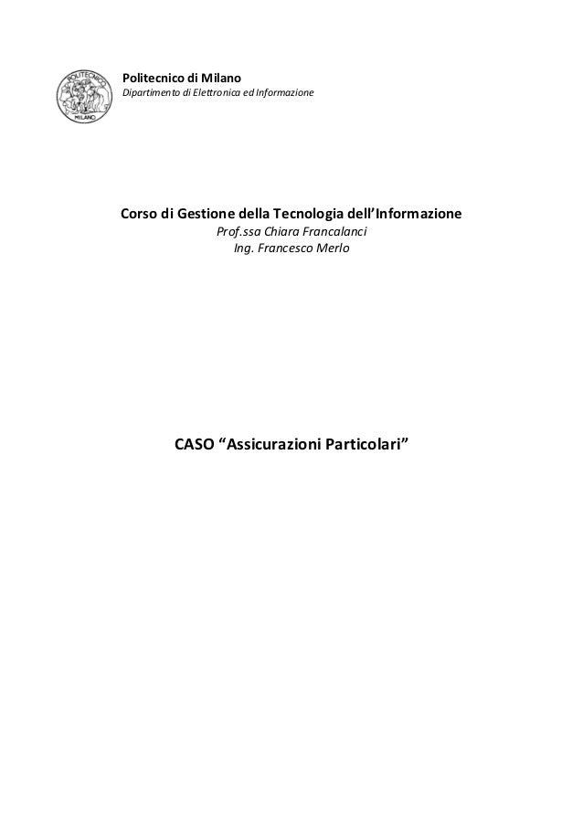Politecnico di MilanoDipartimento di Elettronica ed InformazioneCorso di Gestione della Tecnologia dell'Informazione ...