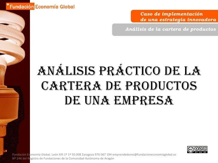 Análisis práctico de la cartera de productos de una empresa Caso de implementación  de una estrategia innovadora Análisis ...
