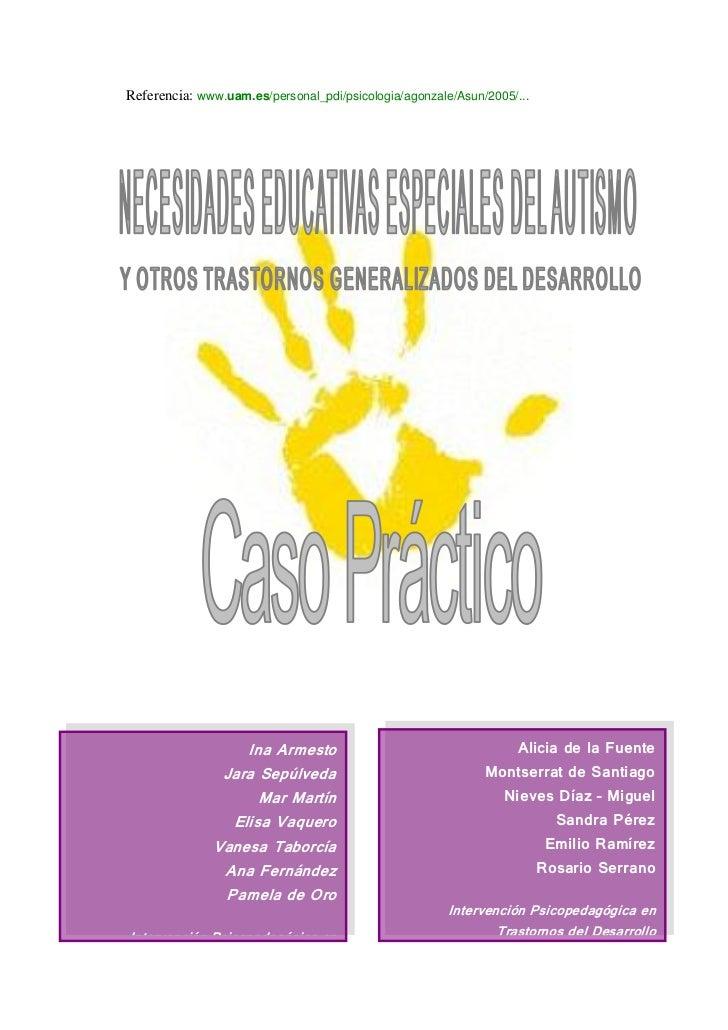 Referencia: www.uam.es/personal_pdi/psicologia/agonzale/Asun/2005/...                  Ina Armesto                        ...