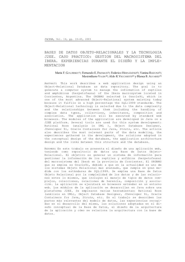 FACENA, Vol. 19, pp. 33-45, 2003BASES DE DATOS OBJETO-RELACIONALES Y LA TECNOLOGIAJ2EE. CASO PRACTICO: GESTION DEL MACROSI...