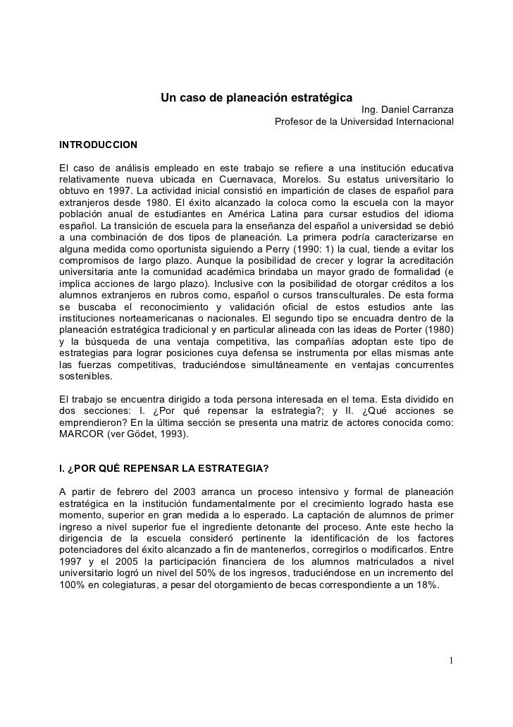 Un caso de planeación estratégica                                                                    Ing. Daniel Carranza ...