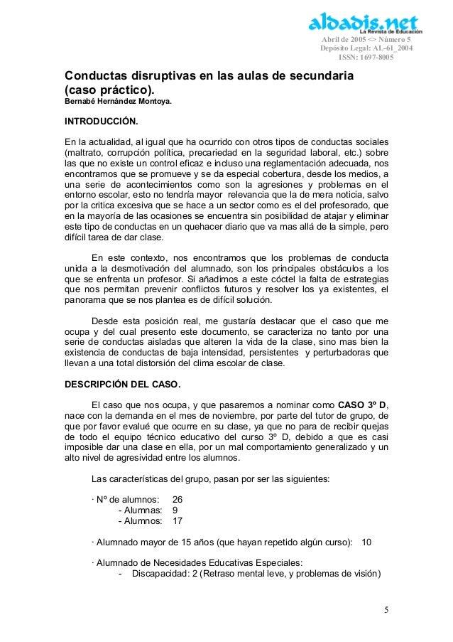 Abril de 2005 <> Número 5 Depósito Legal: AL-61_2004 ISSN: 1697-8005 5 Conductas disruptivas en las aulas de secundaria (c...