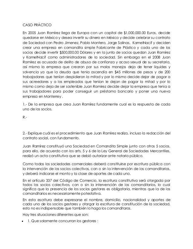CASO PRÁCTICOEn 2005 Juan Ramírez llega de Europa con un capital de $1,000,000.00 Euros, decidequedarse en México y desea ...