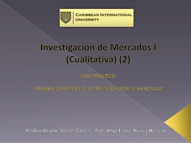 INVESTIGACIÓN DE MERCADO: El estudio de mercado es un método que le ayuda a conocer sus clientes actuales y a los potencia...