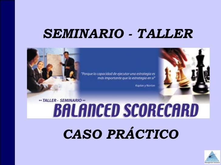 SEMINARIO - TALLER  CASO PRÁCTICO