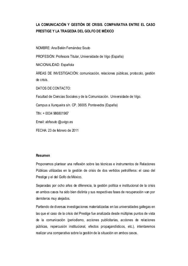 LA COMUNICACIÓN Y GESTIÓN DE CRISIS. COMPARATIVA ENTRE EL CASOPRESTIGE Y LA TRAGEDIA DEL GOLFO DE MÉXICONOMBRE: Ana Belén ...