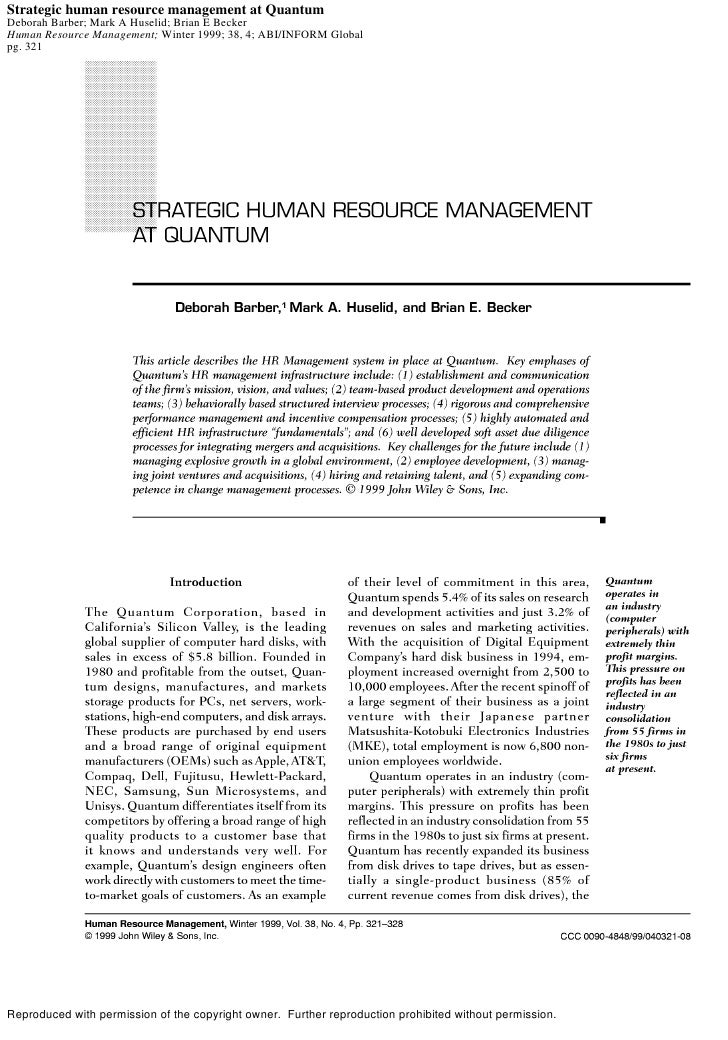 Strategic human resource management at Quantum Deborah Barber; Mark A Huselid; Brian E Becker Human Resource Management; W...