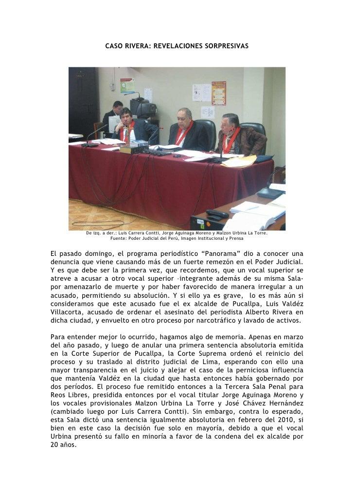 CASO RIVERA: REVELACIONES SORPRESIVAS                De izq. a der.: Luis Carrera Contti, Jorge Aguinaga Moreno y Malzon U...