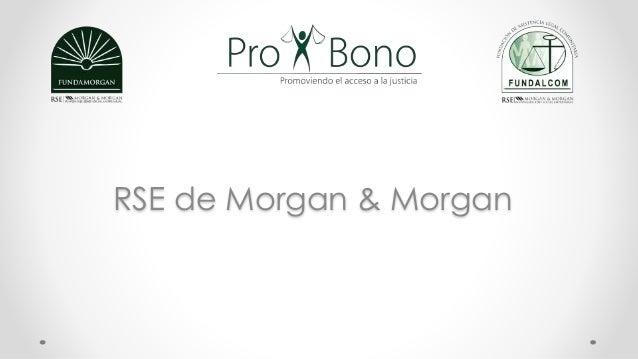 RSE de Morgan & Morgan