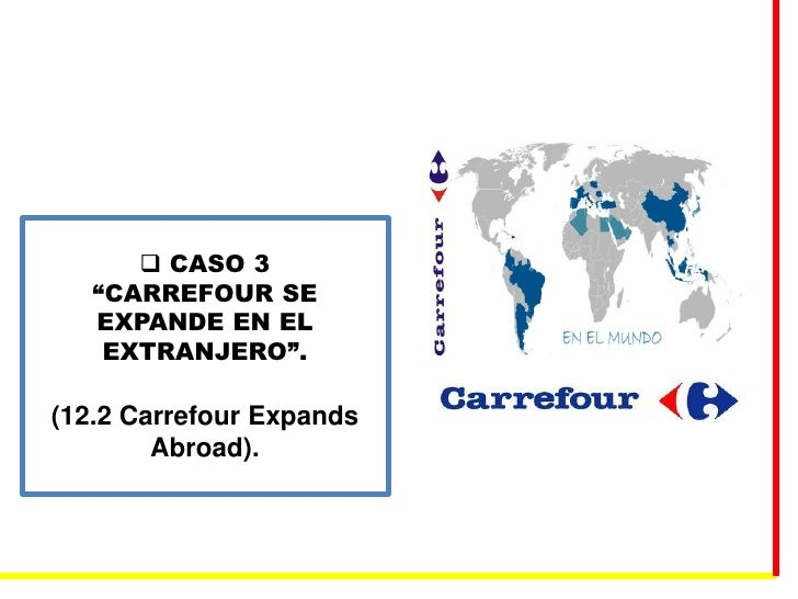 carrefour expands abroad For 2013, walmart recorded a negligible sales increase of just 13% to $136 billion for its international division during the year it closed 29 stores in.