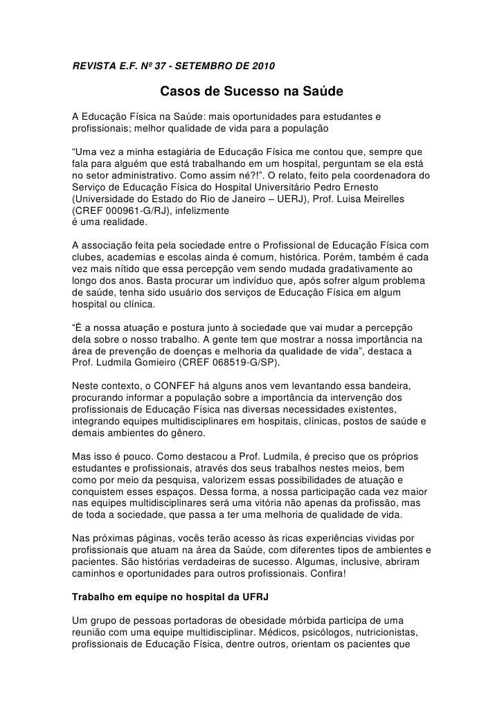 REVISTA E.F. Nº 37 - SETEMBRO DE 2010                   Casos de Sucesso na SaúdeA Educação Física na Saúde: mais oportuni...