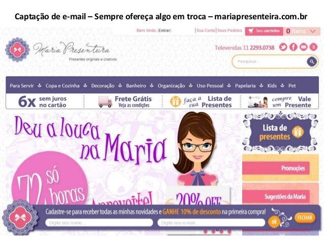Captação de e-mail – Sempre ofereça algo em troca – mariapresenteira.com.br