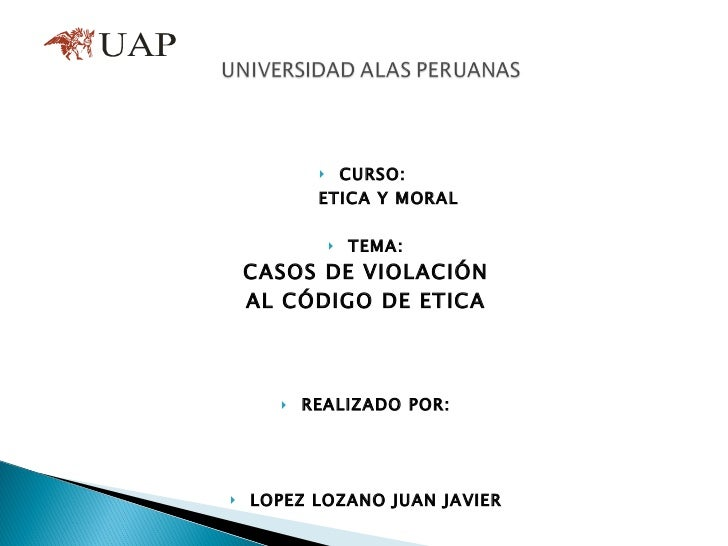 <ul><li>CURSO:  </li></ul><ul><li>ETICA Y MORAL </li></ul><ul><li>TEMA: </li></ul><ul><li>CASOS DE VIOLACIÓN </li></ul><ul...