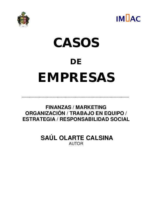 CASOS                  DE      EMPRESAS__________________________________________       FINANZAS / MARKETING ORGANIZACIÓN ...