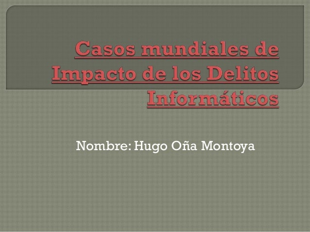 Nombre: Hugo Oña Montoya