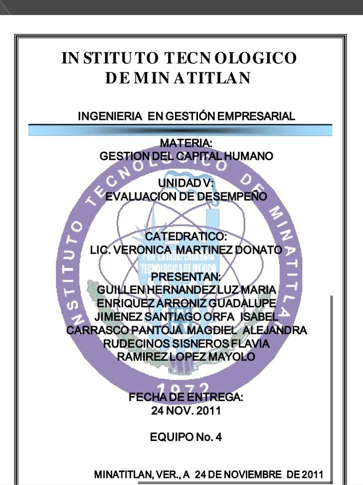 IN STITU TO TECN OLOGICO     D E M IN ATITLAN INGENIERIA EN GESTIÓN EMPRESARIAL             MATERIA:    GESTION DEL CAPITA...