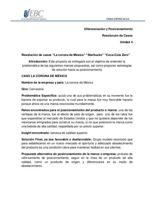 """ERIKA ESPINO SILVA Diferenciación y Posicionamiento Resolucuin de Casos Unidad 4 Resolución de casos """"La corona de México""""..."""