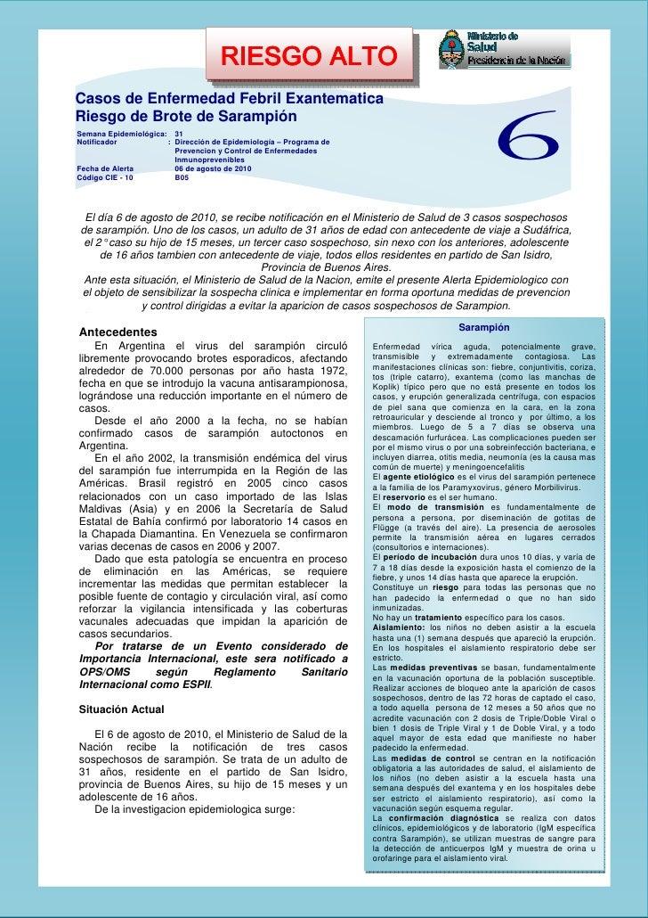 RIESGO ALTO                                     RIESGO ALTO Casos de Enfermedad Febril Exantematica Riesgo de Brote de Sar...