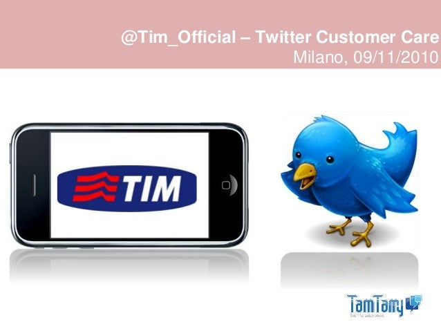 @Tim_Official – Twitter Customer Care Milano, 09/11/2010