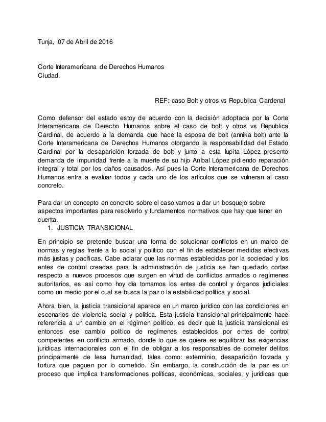 Tunja, 07 de Abril de 2016 Corte Interamericana de Derechos Humanos Ciudad. REF: caso Bolt y otros vs Republica Cardenal C...