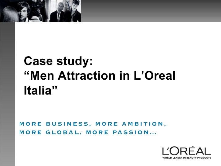 """Case study:  """"Men Attraction in L'Oreal Italia"""""""