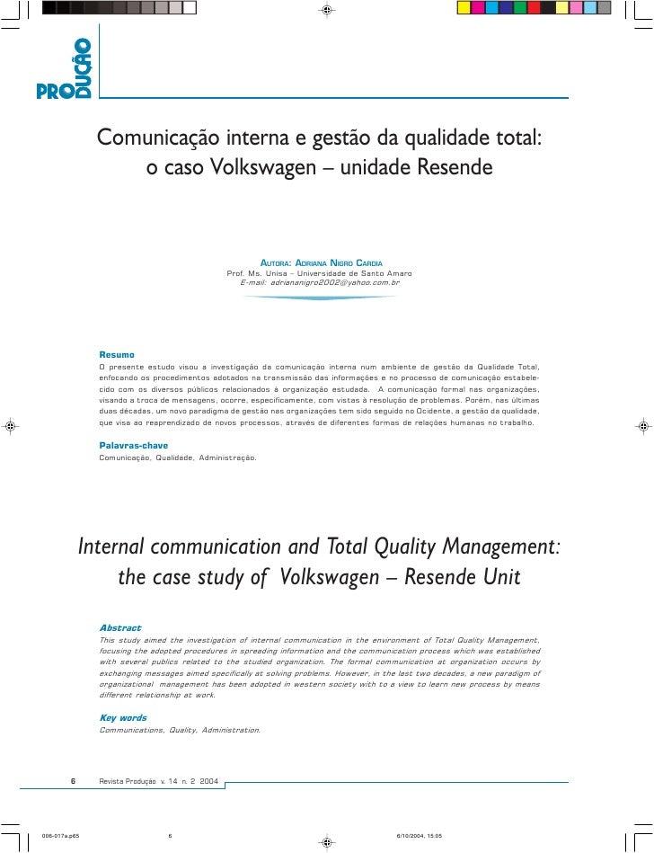 Adriana Nigro Cardia           Comunicação interna e gestão da qualidade total:          o caso Volkswagen – unidade Resen...