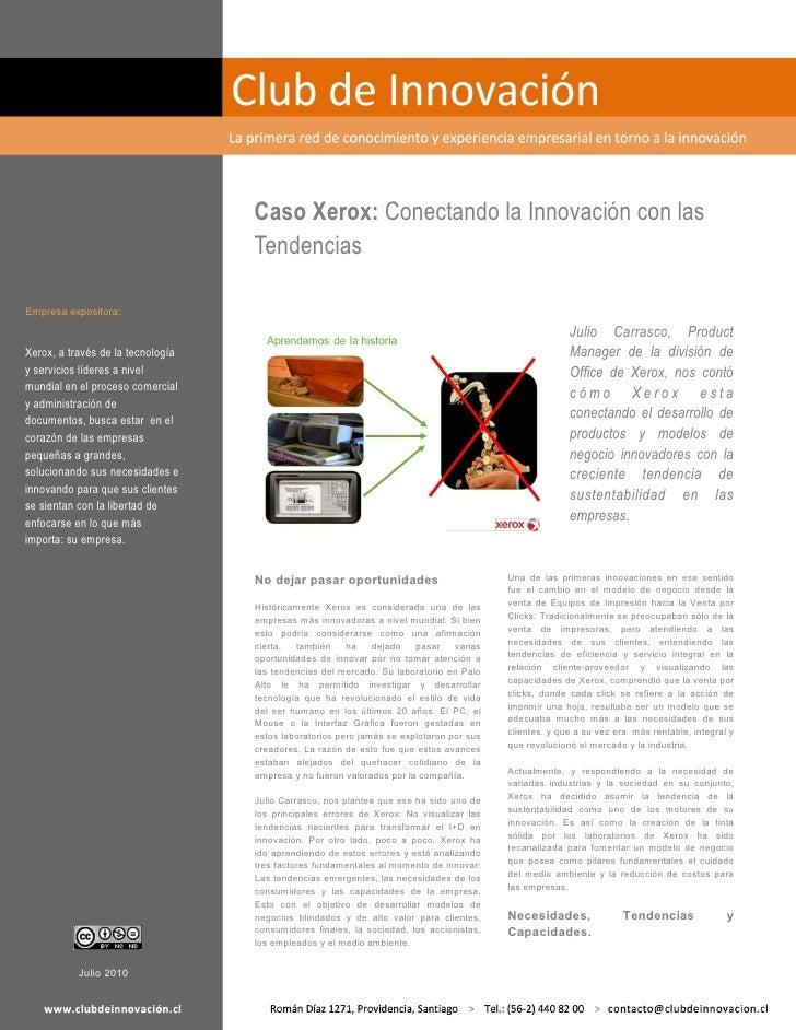 Caso Xerox: Conectando la Innovación con las                                    Tendencias  Empresa expositora:           ...