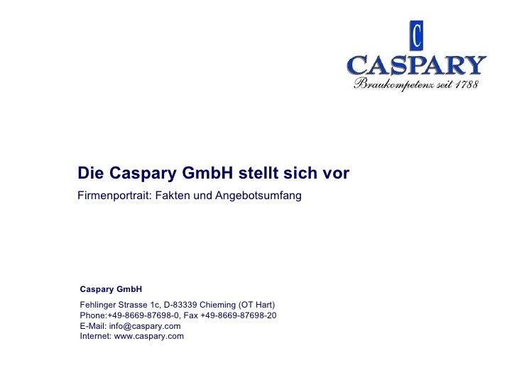 Firmenportrait: Fakten und Angebotsumfang Die Caspary GmbH stellt sich vor