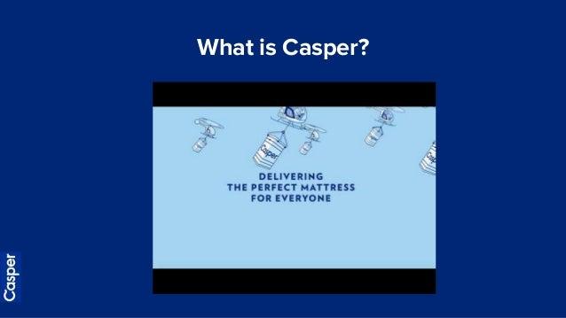 Casper Mattress Presentation