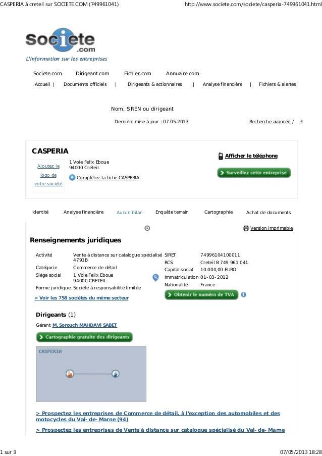 Linformation sur les entreprisesSociete.com Dirigeant.com Fichier.com Annuaire.comAccueil | Documents officiels | Dirigean...