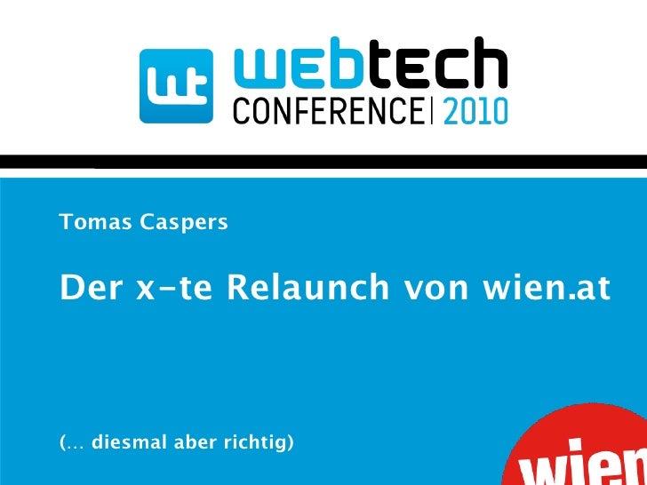 Tomas Caspers   Der x-te Relaunch von wien.at    (… diesmal aber richtig)