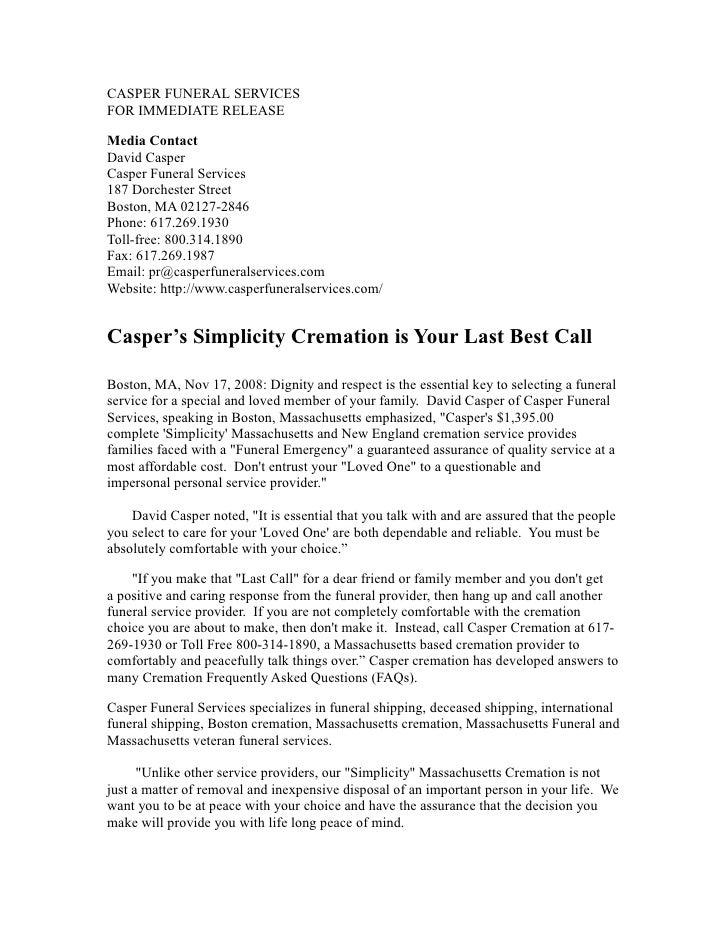 CASPER FUNERAL SERVICES FOR IMMEDIATE RELEASE  Media Contact David Casper Casper Funeral Services 187 Dorchester Street Bo...