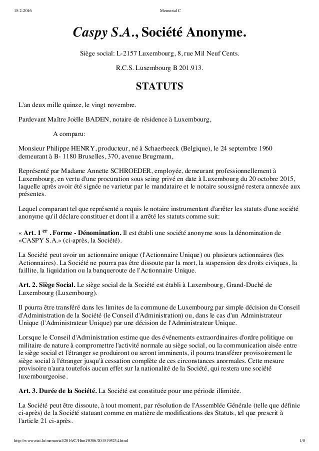 15-2-2016 Memorial C http://www.etat.lu/memorial/2016/C/Html/0386/2015195234.html 1/8 Caspy S.A., Société Anonyme. Siège s...