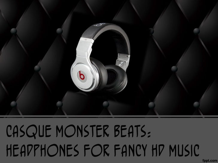 Casque Monster Beats:Headphones for Fancy HD Music