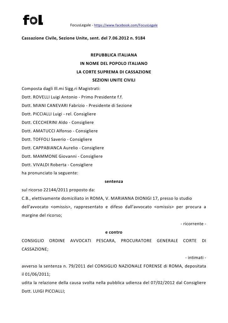 FocusLegale - https://www.facebook.com/FocusLegaleCassazione Civile, Sezione Unite, sent. del 7.06.2012 n. 9184           ...