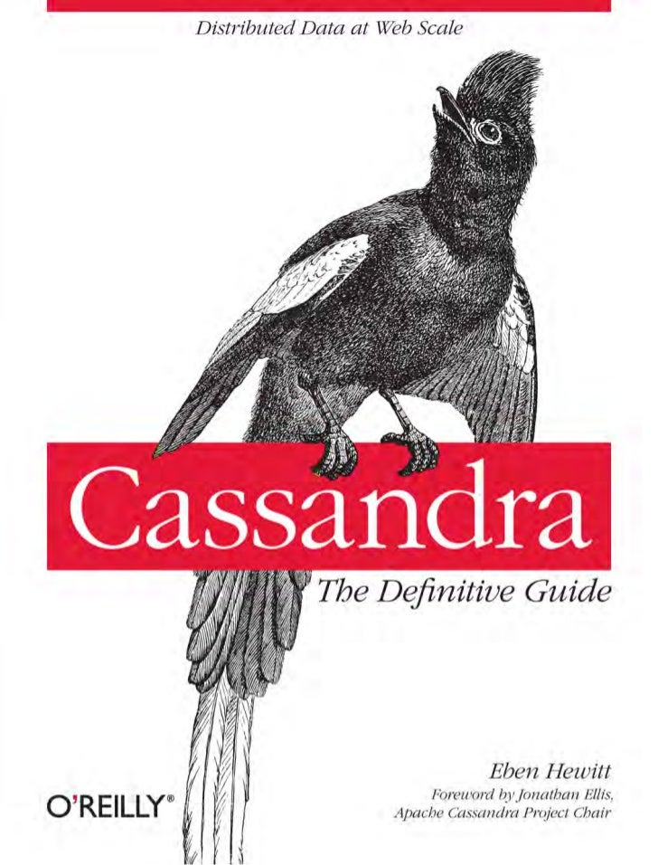 Download from Wow! eBook <www.wowebook.com>                                              Cassandra: The Definitive Guide