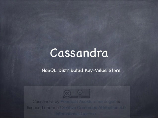 Cassandra NoSQL Distributed Key-Value Store