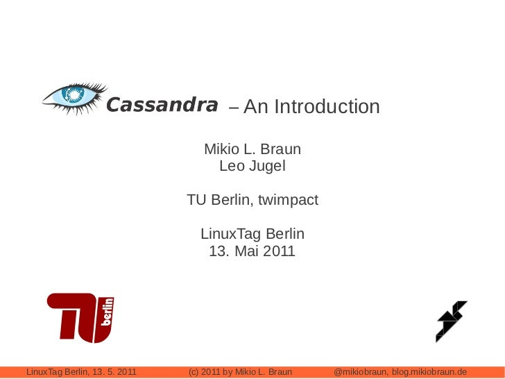 Cassandra – An Introduction                                  Mikio L. Braun                                    Leo Jugel  ...