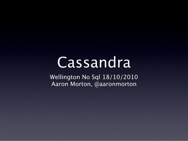 Cassandra - Wellington No Sql
