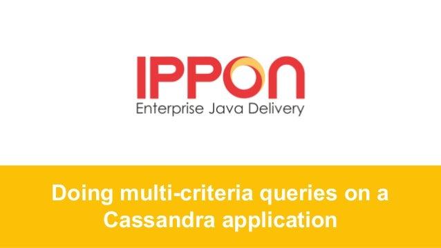 Doing multi-criteria queries on a Cassandra application