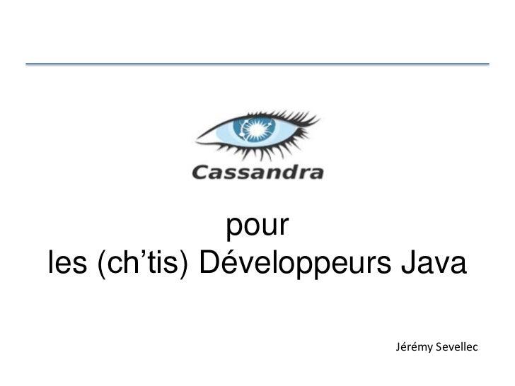 """pourles (ch""""tis) Développeurs Java                        Jérémy Sevellec"""