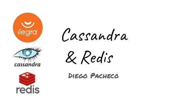 Cassandra & Redis Diego Pacheco