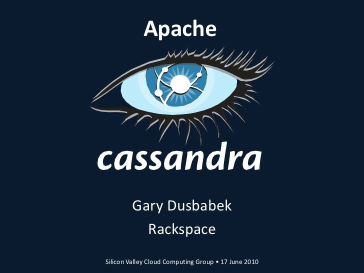 Introduction to Cassandra (June 2010)