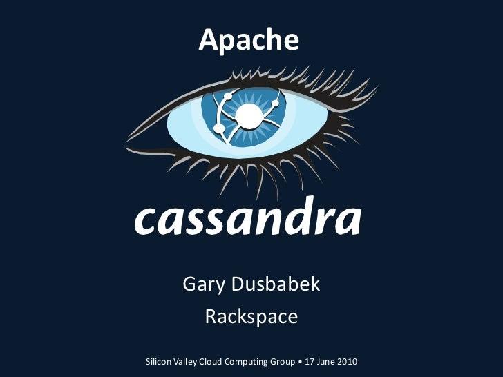 Introduction to Cassandra (June 2010)
