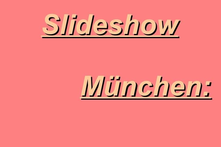 Slideshow München: